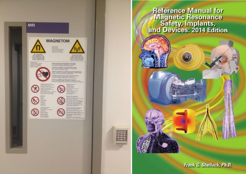 Left image shows the warning signs on the locked door into the MRI section. On the right is the cover of a several-hundred-page long textbook which lists all known medical implants and devices, and indicates whether or not they are safe in an MR scanner.